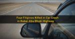 Four Pinoys Killed in Car Crash in Dubai-Abu Dhabi Highway