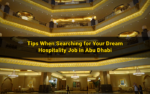 7 Tips When Applying for a Hotel Job in Abu Dhabi