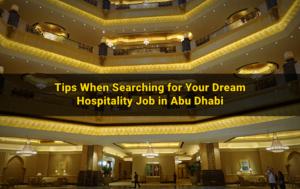 hospitality-job-search-tips-abu-dhabi