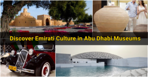 Discover Emirati Culture at These Abu Dhabi Museums
