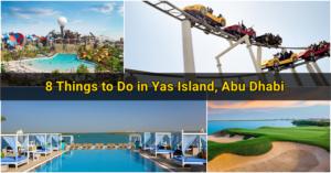 Things to Do in Yas Island Abu Dhabi